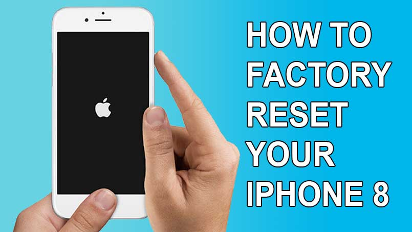 factory reset iphone 8