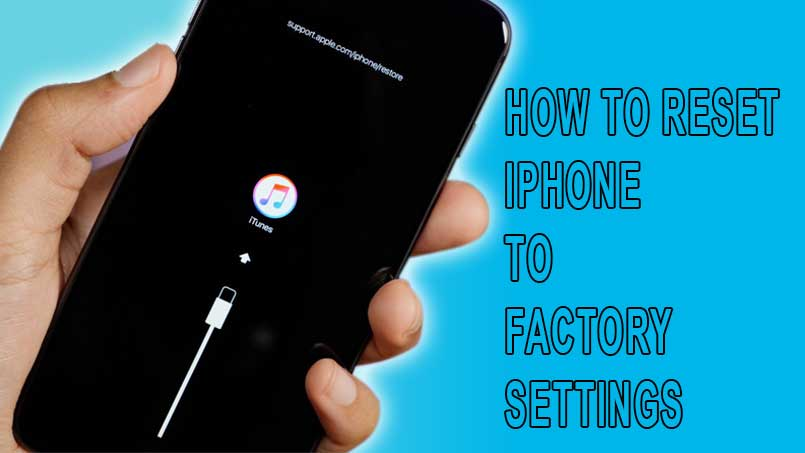 reset your iphone to factory default settings